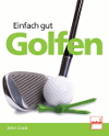 John Cooks neues Golftrainingsbuch
