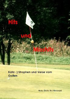 Heinz Dieter Recktenwald Hits und Misshits Kata - Strophen und Verse vom Golfen