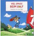 Udo Piller Viel Spaß beim Golf