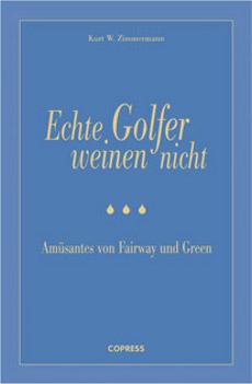 Echte Golfer - copress Verlag