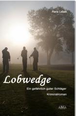 Lobwedge von  Hans Lebe