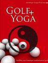 Heidelore Schulz-Puschmann Golf + Yoga