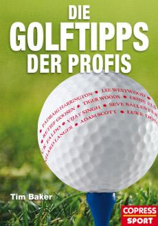 Tim Baker Die Golftipps der Profis