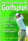 Erfolgsstrategien im Golfspiel