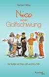 GolfHumor: united p.c. - Gerhard Hilbig Nico und der Golfschwung
