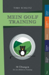 Timo Schlitz  Mein Golf Training