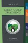 Timo Schlitz  Mein Golf Training