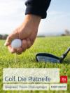BLV Verlag - Golf. Die Platzreife