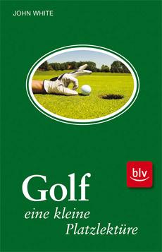 Platzlektüre Golf John White