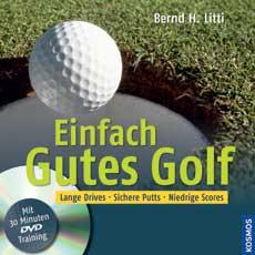 Bernhard Litti Golf DVD Kosmos Einfach gutes Golf