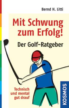 Der GolfRatgeber  Bernd H. Litti