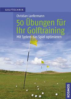 50 Übungen  Golftraining Christian Lanfermann