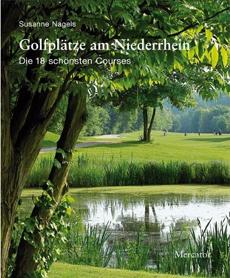 Das neue Buch vom  Wolfahrt Verlag - Golfplätze am Niederrhein