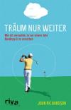 rive Verlag präseniert die neue Bibliografie von John Richardson  Träum nur weiter