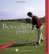 Christian Waas Beweglicher golfen mit der Feldenkrais Methode